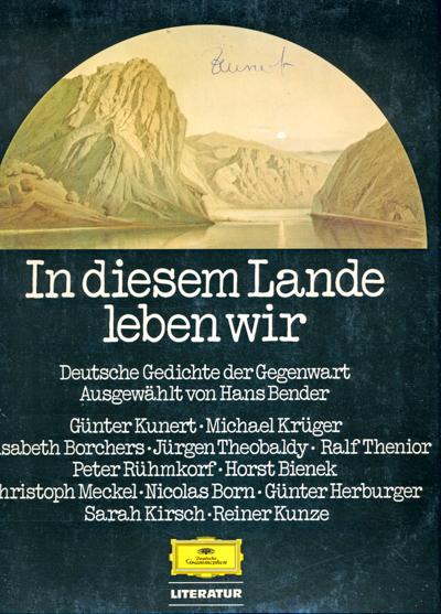 In diesem Lande leben wir [Vinyl-LP]. Deutsche Gedichte der Gegenwart, gelesen von den Autoren. .