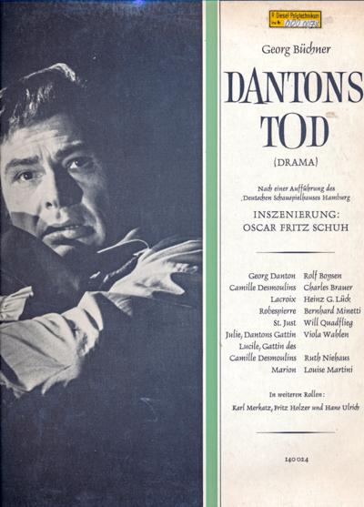 Dantons Tod. Drama [Vinyl-LP]. Nach einer Aufführung des Deutschen Schauspielhauses Hamburg, Inszenierung Oscar Fritz Schuh.