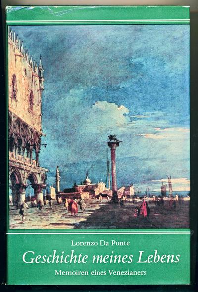 Geschichte meines Lebens. Memoiren eines Venezianers. Dt. von Charlotte Birnbaum.