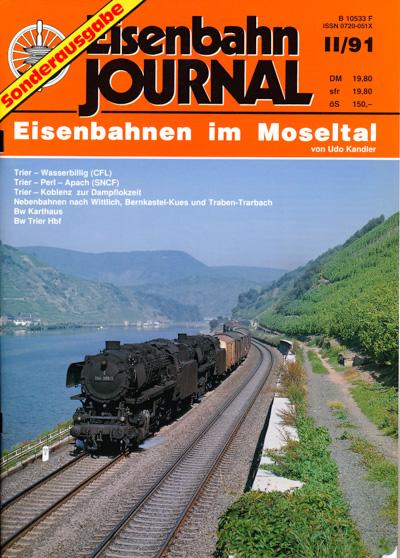 """Eisenbahn Journal """"Sonderausgabe"""" Heft II/91: Eisenbahnen im Moseltal."""