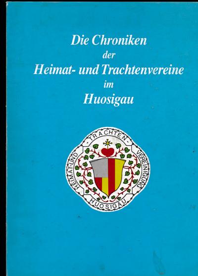 Chronik der Heimat- und Trachtenvereine im Huosigau, hrggb. vom Bayer. Trachten-Verlag.