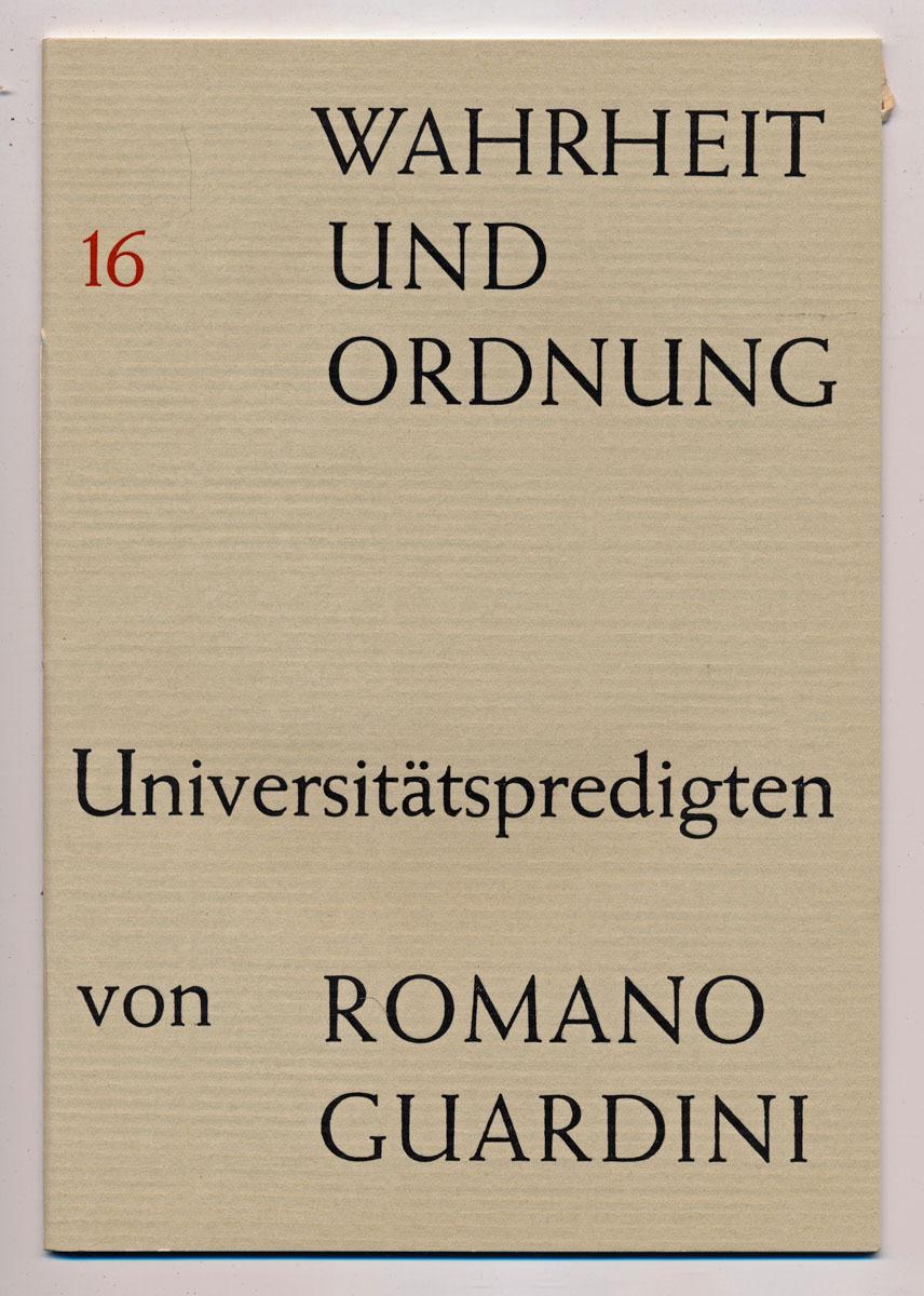 Wahrheit und Ordnung. Universitätspredigten. hier Heft 16: X: Die Verstörung des Menschenwerkes.
