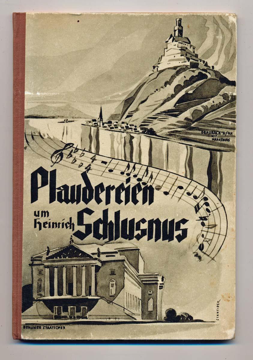 Plaudereien um Heinrich Schlusnus.