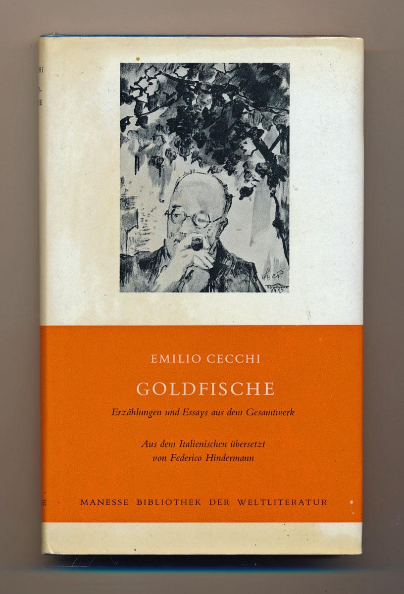 Goldfische. Erzählungen und Essays aus dem Gesamtwerk. Dt. von Federico Hindermann.