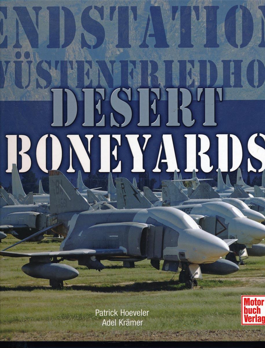 HOEVELER, Patrick / KRÄMER, Adel Desert Boneyards. Endstation Wüstenfriedhof.