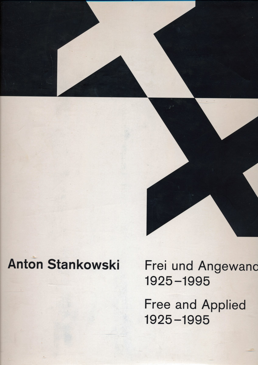Frei und angewandt 1925 - 1995. Free and Applied 1925 - 1995. Grafik, Gemälde, Grafik-Design, Gestaltung in der Architektur, Fotografie, Dokumentation. Graphic Art, Paintings, Graphik Design, Conceptions in Architecture, Photography, Documentation.