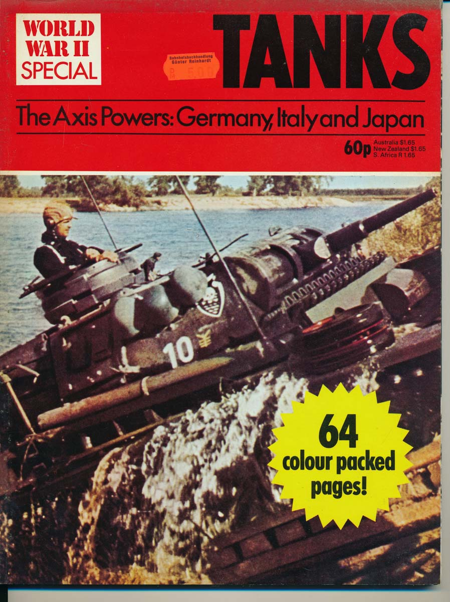 Tanks. The Axis Powers: Germany, Italy and Japan.
