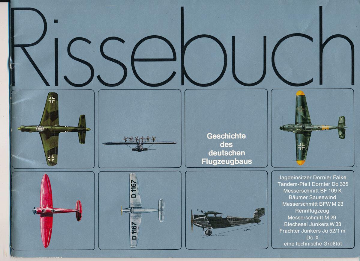 Rissebuch. Geschichte des deutschen Flugzeugbaus.
