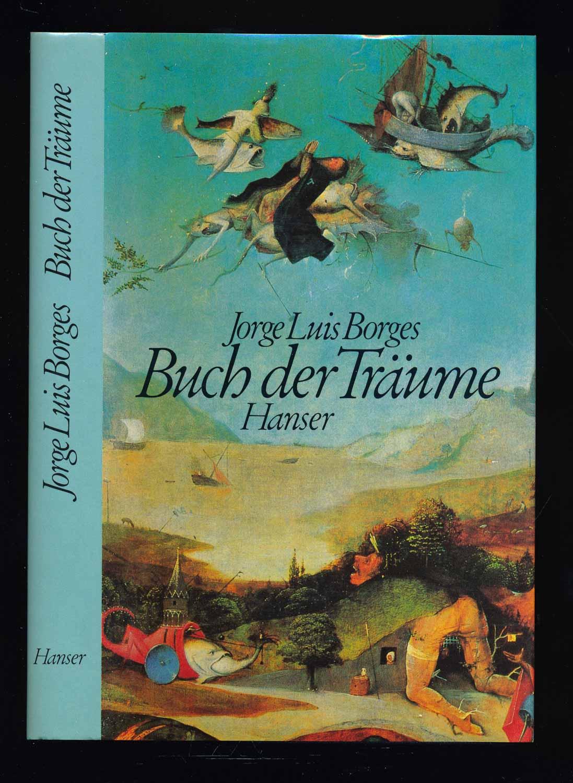 Buch der Träume. Dt. von Curt Meyer-Clason.