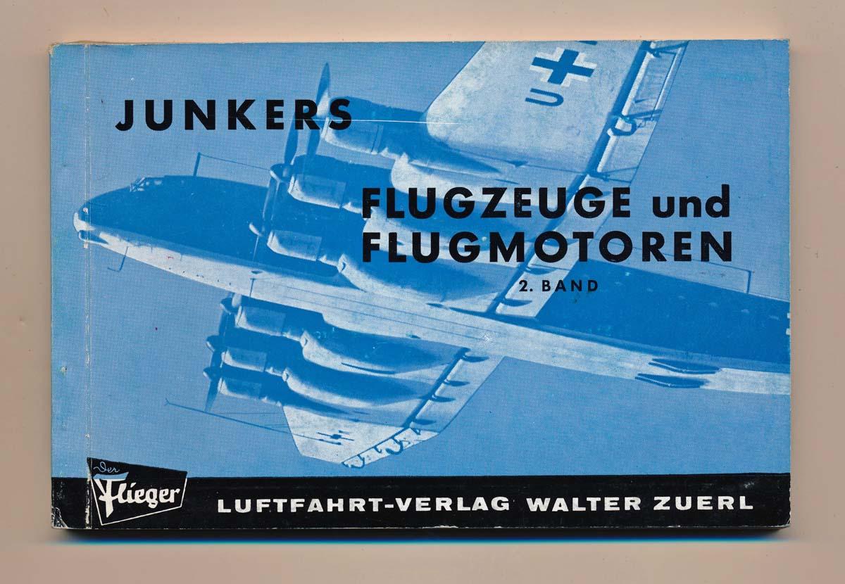 Junkers Flugzeuge und Flugmotoren. 2. Band.