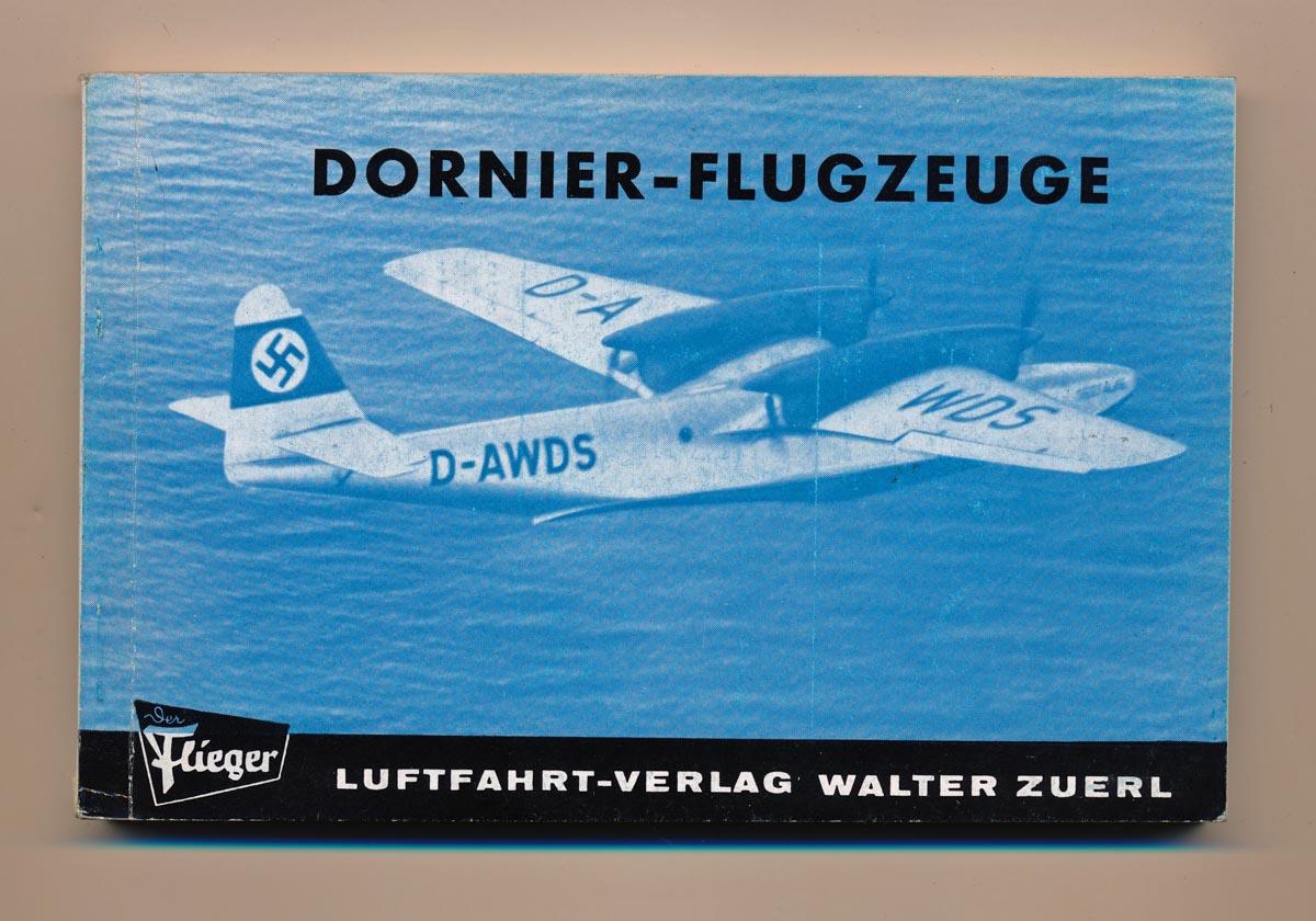 Dornier-Flugzeuge. 2., erweit. Aufl.