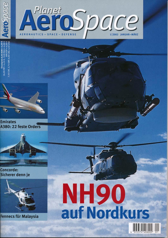 Planet AeroSpace. Aeronautics - Space - Defence. hier: Heft 1 (Januar/März 2002).