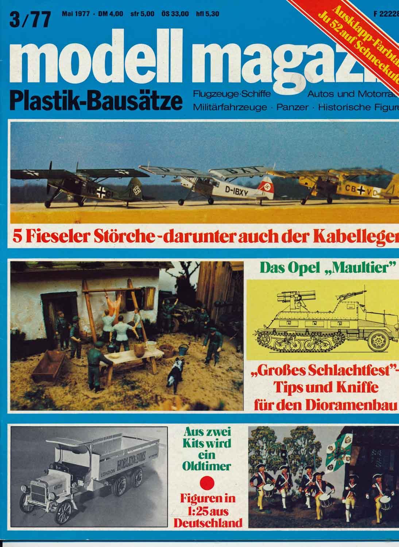 modell magazin. Plastik-Bausätze. Flugzeuge-Schiffe - Autos und Motorräder - Militärfahrzeuge - Panzer - Historische Figuren. hier: Heft 3/1977.