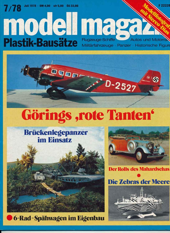 modell magazin. Plastik-Bausätze. Flugzeuge-Schiffe - Autos und Motorräder - Militärfahrzeuge - Panzer - Historische Figuren. hier: Heft 7/1978.