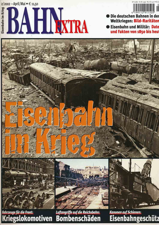 Bahn Extra Heft 2/2002 (April/Mai 2002): Eisenbahn im Krieg.