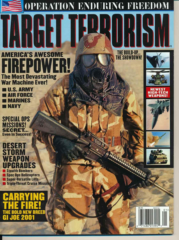 Target Terrorism. Operation Enduring Freedom.