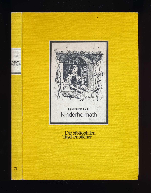 Güll, Friedrich Kinderheimath in Bildern und Liedern.