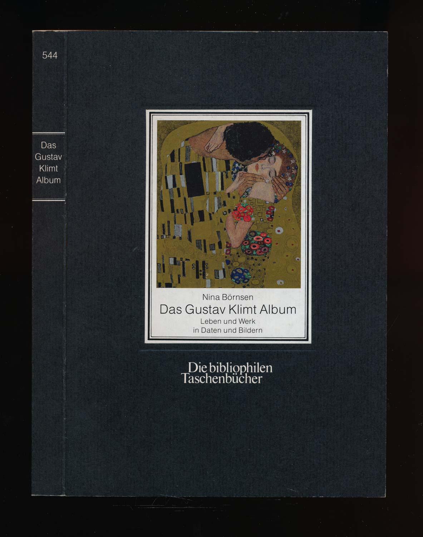 Börnsen, Nina Das Gustav Klimt Album. Leben und Werk in Daten und Bildern. 2. Aufl.