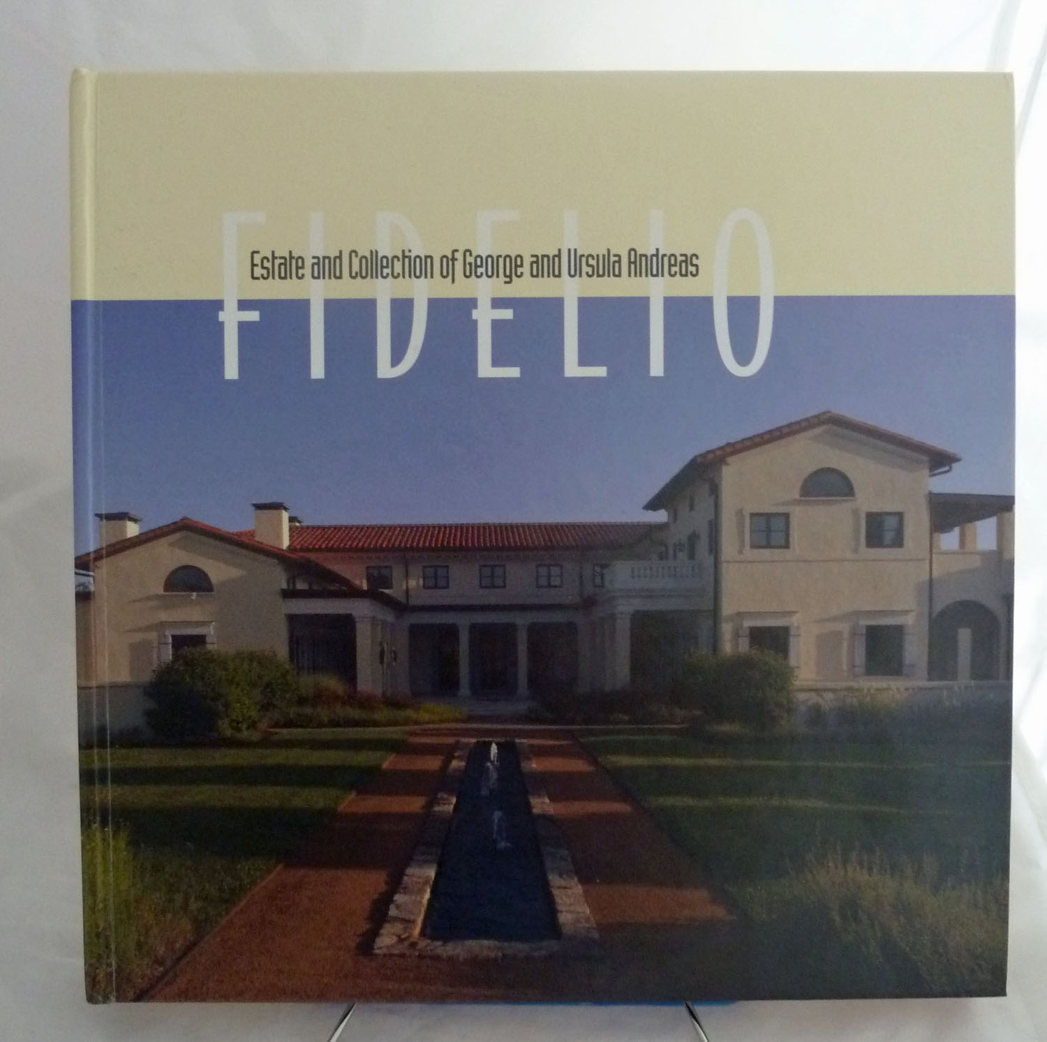 FIDELIO. Estate and Collection of George and Ursula Andreas.