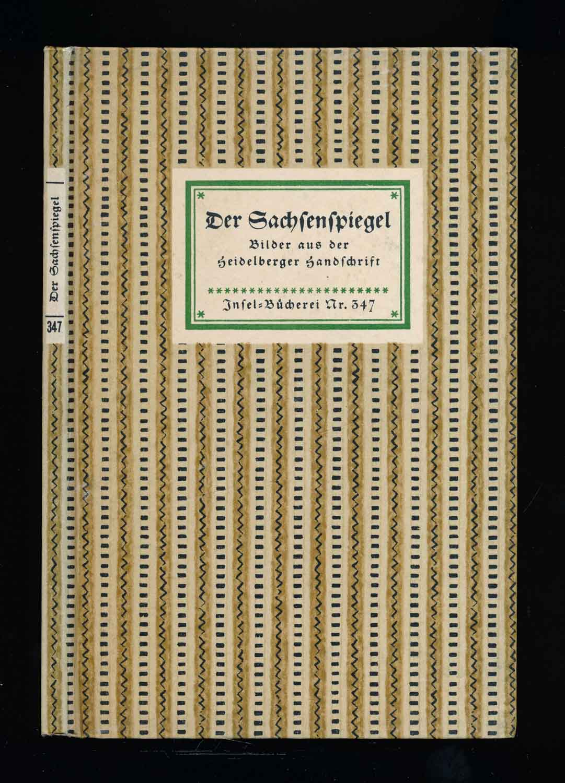 Der Sachsenspiegel. Bilder aus der Heidelberger Handschrift.
