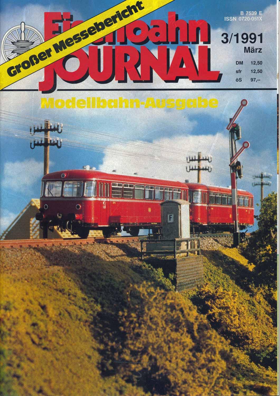 "Eisenbahn Journal ""Modellbahn-Ausgabe"" Heft 3/1991 (März 1991)."
