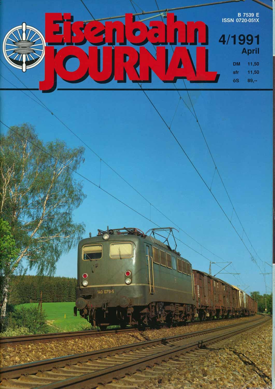 Eisenbahn Journal Heft 4/1991 (April 1991).