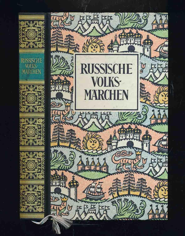 Russische Volksmärchen. Dt. von August of Löwis of Menar. 33.-37. Tsd.