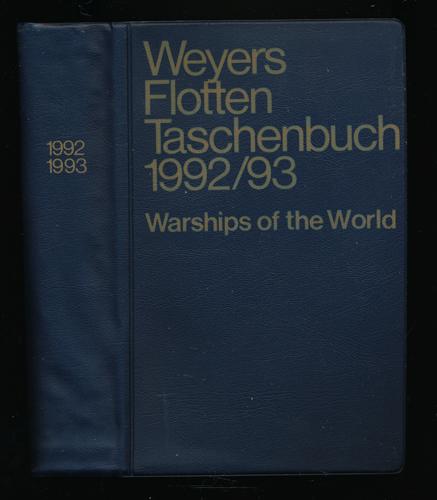 Weyers Flotten Taschenbuch 1992/93. 61. Jahrgang. Warships of the World.