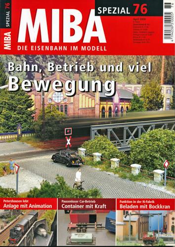 Miba Spezial Nr. 76 (April 2008): Bahn, Betrieb und viel Bewegung.