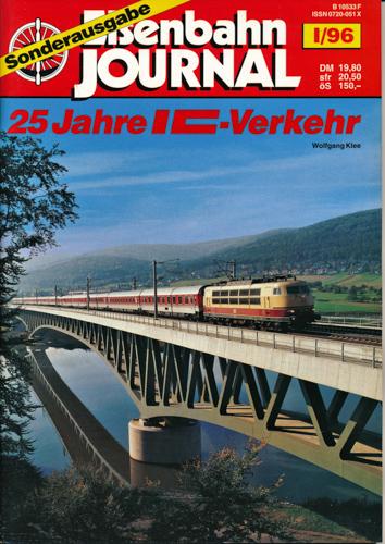 Eisenbahn Journal Sonderausgabe I/96: 25 Jahre IC-Verkehr.