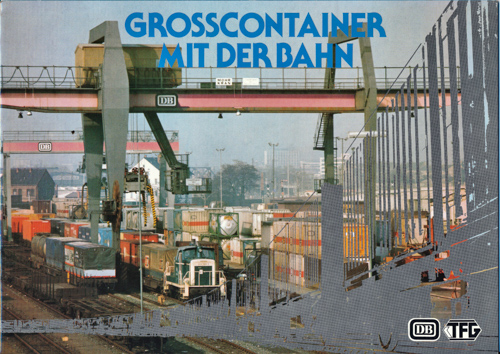 Großcontainer mit der Bahn.