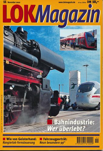 Lok Magazin Heft 11/2000: Bahnindustrie: Wer überlebt?.
