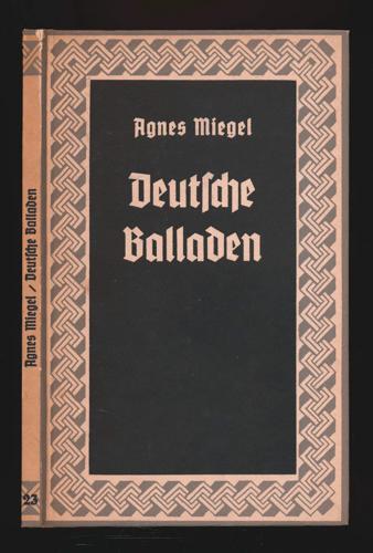 Miegel, Agnes Deutsche Balladen.