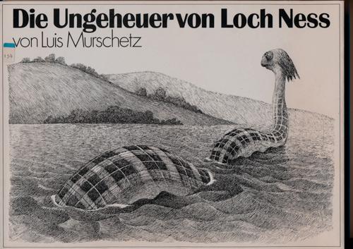 MURSCHETZ, Luis Die Ungeheuer von Loch Ness. 28 Zeichnungen.