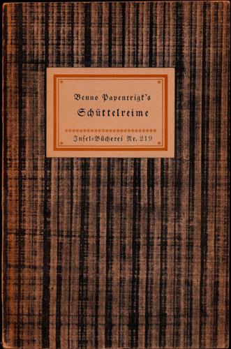 Benno Papentrigks Schüttelreime, wie er sie seiner Freundschaft auf den Ostertisch zu legen pflegte.