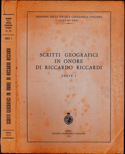 Scritti geografici in onore di Riccardo Riccardi. parte I.