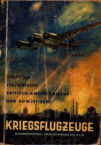 Deutsche, italienische, britisch-amerikanische und sowjetische Kriegsflugzeuge: Bewaffnung, Erkennen, Ansprache usw. - Stand Sommer 1942.