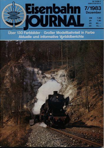 Eisenbahn Journal Heft 7/1983 (Dezember 1983).