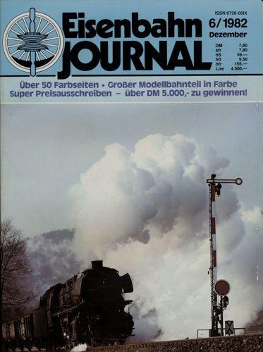 Eisenbahn Journal Heft 6/1982 (Dezember 1982).