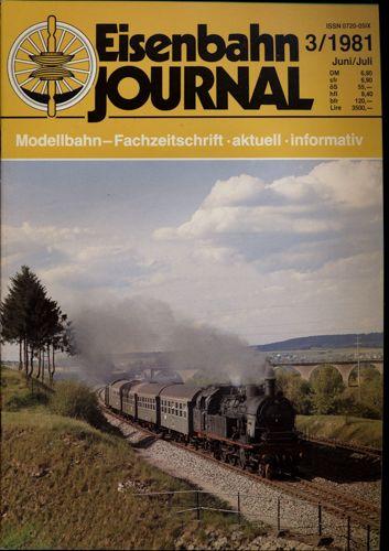 Eisenbahn Journal Heft 3/1981 (Juni/Juli 1981).