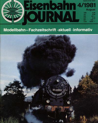 Eisenbahn Journal Heft 4/1981 (August 1981).