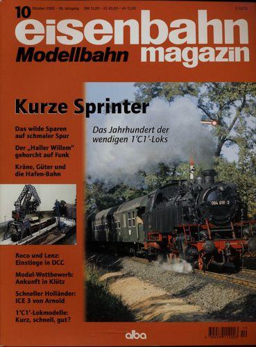 Eisenbahn Modellbahn Magazin Heft 10/2000 (Oktober 2000): Kurze Sprinter. Das Jahrhundert der wendigen 1`C1`-Loks. u.a..