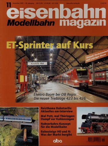 Eisenbahn Modellbahn Magazin Heft 11/2001 (November 2001): ET-Sprinter auf Kurs. Elektro-Boom bei DB-Regio: Die neuen Triebzüge 423 bis 426 u.a..