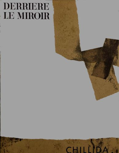 SWEENEY, James Johnson (Text) Derrière le Miroir No. 124: Chillida .
