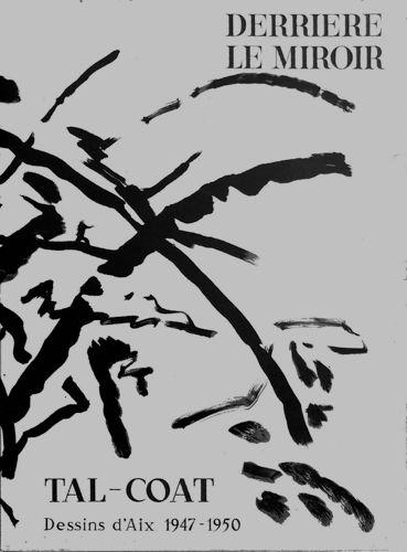 SCHNEIDER, Pierre (Text) Derrière le Miroir No. 120: Tal-Coat. Dessins d`Aix 1947-1950.