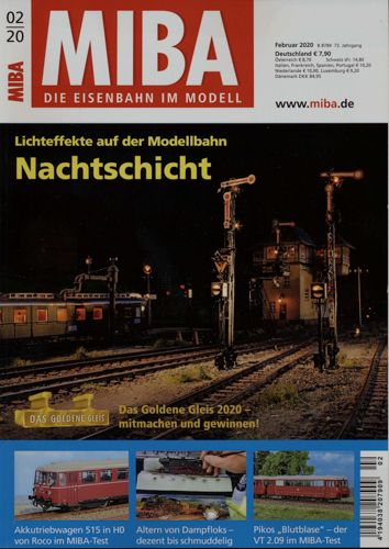 MIBA. Die Eisenbahn im Modell Heft 2/2020: Nachtschicht. Lichteffekte auf der Modellbahn.