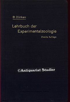 Lehrbuch der Experimentalzoologie. Experimentelle Entwicklungslehre der Tiere. 2. Aufl.