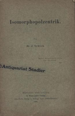 Schick, Josef: Isomorphopolzentrik. 1. Aufl.