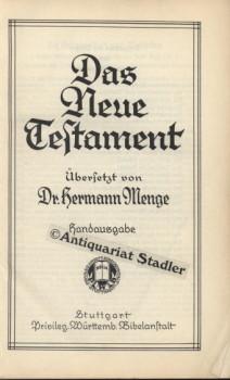 Das Neue Testament. Handausgabe. Und: Die Psalmen. Zwei Teile in einem Band. Übers. v. Dr. Hermann Menge.