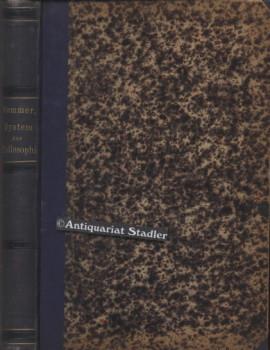 System der Philosophie. Erste und zweite Abtheilung in einem Band. 1. Aufl.